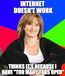 It Works Meme - that s not how it works either mom imgflip