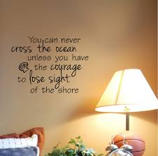 you can never cross the ocean unless have courage zoom