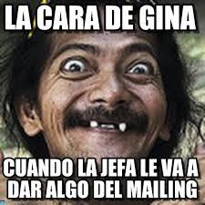 Gina Meme - la cara de gina ha meme on memegen