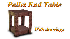 Build Wood End Tables by End Table Made From Pallets Plans Included Youtube