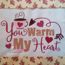 Kitchen Towel Embroidery Designs You Warm My Heart Machine Embroidery Design