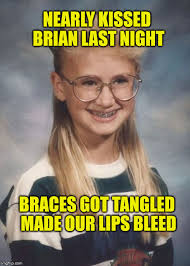 Braces Memes - bad luck brian imgflip