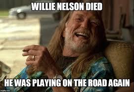 Nelson Meme - willie nelson died imgflip