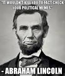 Check In Meme - it wouldn t kill you to fact check your political memes abraham