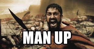 Shouting Meme - man up king leonidas shouting meme generator