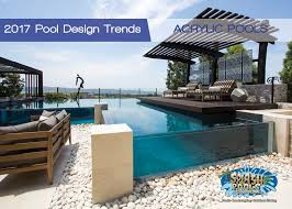 design trends 2017 2017 pool design trends splash pools u0026 construction