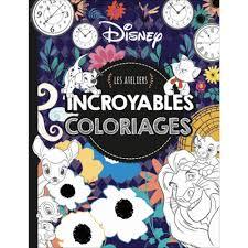 Disney Les ateliers Incroyables coloriages  Jeux et Coloriages