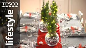 Christmas Table by How To Dress Your Christmas Table Tesco Youtube
