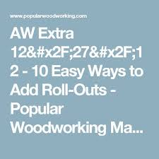 Popular Woodworking Magazine Download Free by Die Besten 25 Popular Woodworking Ideen Auf Pinterest