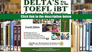 audiobook delta s key to the toefl ibt complete skill practice