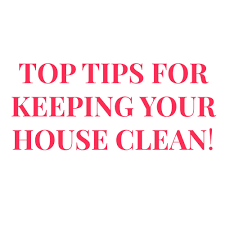 top tips for keeping your house clean youtube