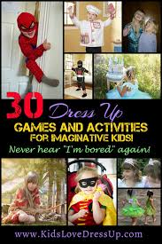 30 dress up games and activities for imaginative kids no more