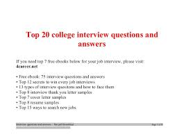 do you need a resume for college interviews youtube top college interview questions and answers job interview tips