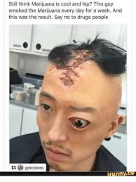 Meme Guy - still think marijuana is cool and hip this guy smoked the marijuana