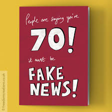 70th Birthday Cards Fake News 70th Birthday Card By Pello