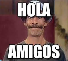 Hola Meme - hola don ramon feliz meme on memegen