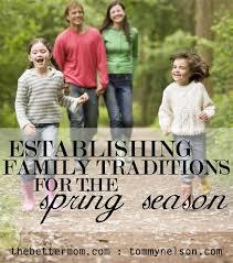 establishing family traditions for the season the better