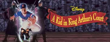 we just remembered the movie a kid in king arthur u0027s court and