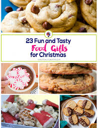 23 fun and tasty food gifts for christmas chaotically creative