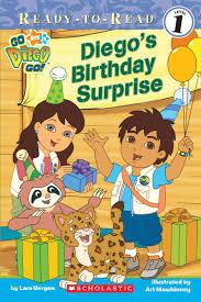 diego diego u0027s birthday surprise lara bergen scholastic