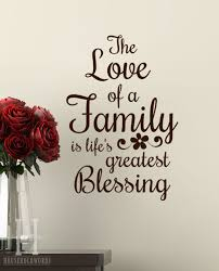 ideas s greatest blessing family quote wall quotes