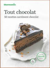 livre cuisine pdf découvrez le livre de recettes thermomix tout chocolat une