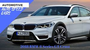 2018 bmw 6 series gt cross youtube