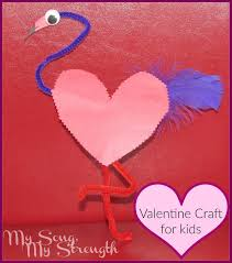 my song my strength flamingo valentine u0027s day craft for kids