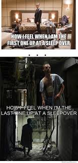 Sleepover Meme - last one up at a sleepover meme collection