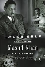 false self the life of masud khan linda hopkins 9781590513033