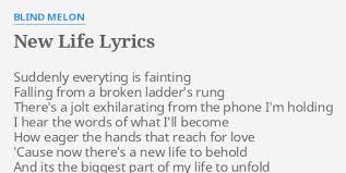 Blind Melon Rain Lyrics New Life