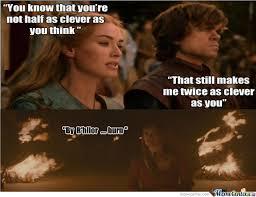 Game Of Thrones Meme - game of thrones burn by celticme meme center