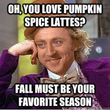 Pumpkin Spice Meme - pumpkin spice memes album on imgur