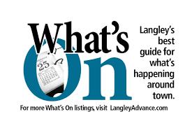 langley what u0027s on aug 3 2017 edition langley advance