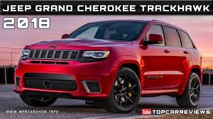 2018 jeep compass trailhawk price 2018 jeep grand cherokee trackhawk review rendered price specs
