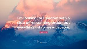 cross quote i m looking for freedom with a side of