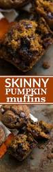 Libbys Pumpkin Pie Mix Muffins by Skinny U0026 Healthy Pumpkin Chocolate Chip Muffins Chelsea U0027s Messy