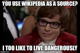 Meme Source - i too like to live dangerously meme imgflip