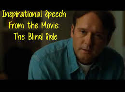 The Movie Blind Inspirational Speech From The Movie The Blind Side 2009