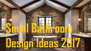 Bathroom Designs Ideas 50 Small Bathroom Design Ideas 2017 Youtube