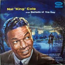 nat king cole ballads of the day lyrics and tracklist genius