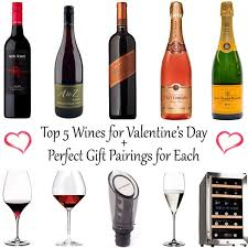 wine for gift top 5 wines for s day gift pairings for each