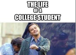 College Students Meme - leonardo dicaprio life of a college student meme part time jobs blog