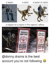 Raptor Meme Generator - 25 best memes about raptors raptors memes