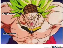 Broly Meme - broly by thederpyone meme center