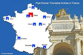 Dijon France Map by Carte Arcs De Triomphe En France French Moments French Moments