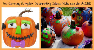 No Carve Pumpkin Decorating Ideas No Carving Pumpkin Decorating Ideas Kids Can Do Alone