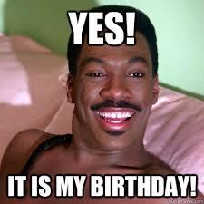 My Birthday Memes - my birthday meme 3 birthday memes pinterest birthday memes