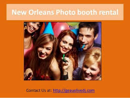 photo booth rental new orleans new orleans photo booth rental