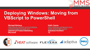 deploying windows moving from vbscript to powershell michael